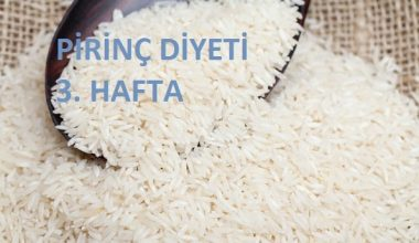 Pirinç Diyeti 3. Hafta