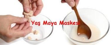 yaş maya maskesi nasıl yapılır