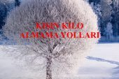 Kışın Kilo Almama Yolları